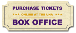 Purchase your tickets online at the UNA Box Office