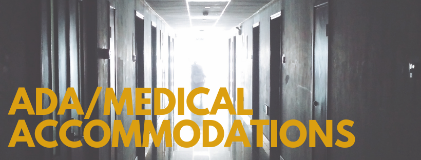 ADA/Medical Accommodations