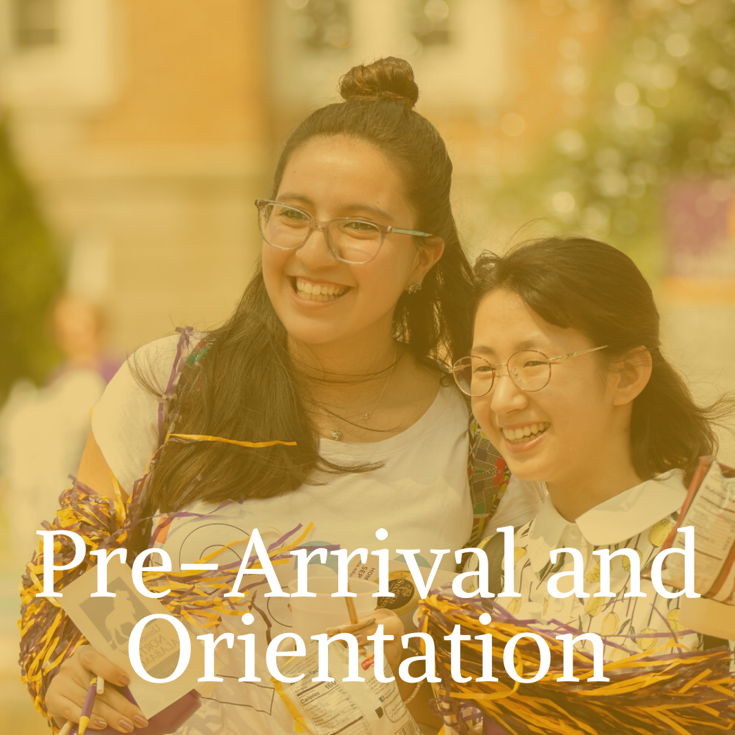 Pre-Arrival and Orientation
