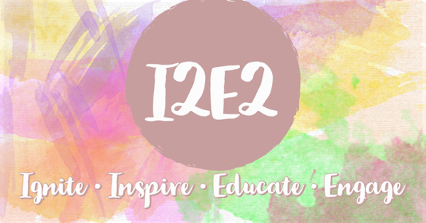 Image result for Ignite. Inspire. Educate. Engage, or I2E2