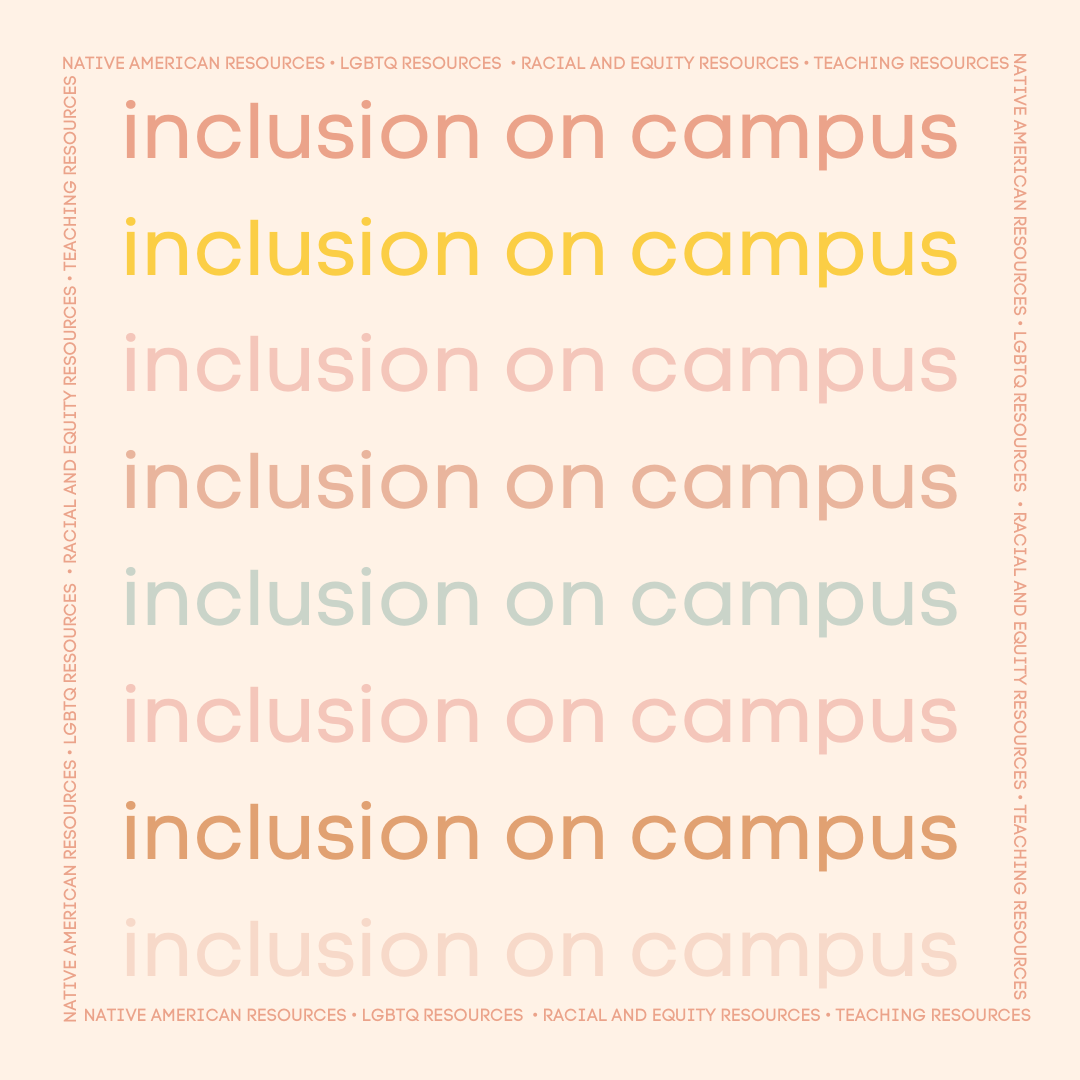 Inclusion on Campus