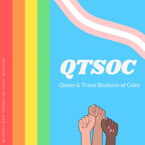 QTSOC: Queer and Trans Students of Color