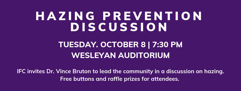 Hazing prevention discussion Occtober 8 at 7:30pm in Wesleyan Auditorium
