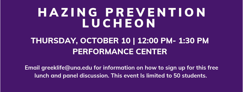 Hazing prevention luncheon october 10 at 12pm in the guc performance center- sign up required